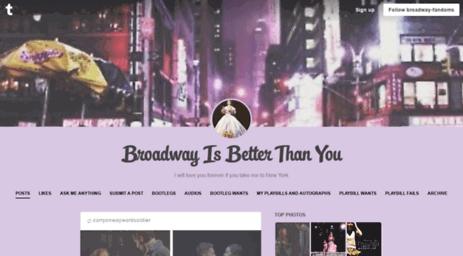 Visit Broadway-fandoms tumblr com - Broadway Is Better Than You
