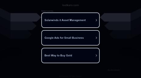 Visit Lootkaro com - July 2019 - Lootkaro - Latest Updated